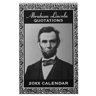 Calendario De Pared Citas de Abe Lincoln con la foto presidencial