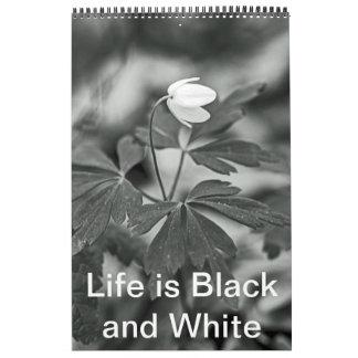 Calendario - la vida es blanco y negro