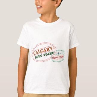 Calgary allí hecho eso camiseta
