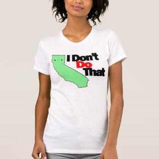 Cali: No hago eso Camisetas