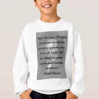 Calidad todopoderosa - Daniel Boone Sudadera