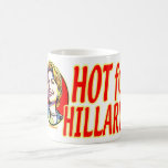 Caliente para la taza de Hillary