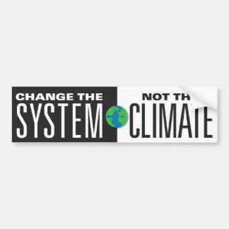 Cambie el sistema, no el clima pegatina para coche