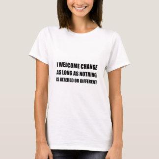 Cambio agradable nada diferente camiseta