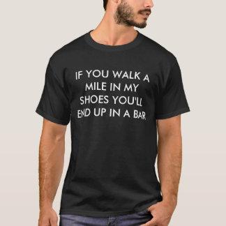 Camina una milla en mi refrán divertido de los camiseta