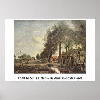 Camino a Pecado-Le-Noble de Jean-Baptiste Corot Posters