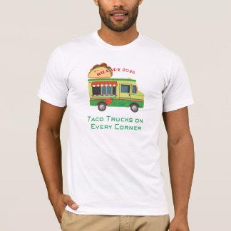 Camiones del Taco en cada esquina: Hillary 2016 Camiseta