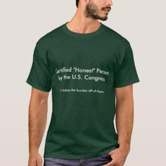 Camisa certificada de la persona honesta