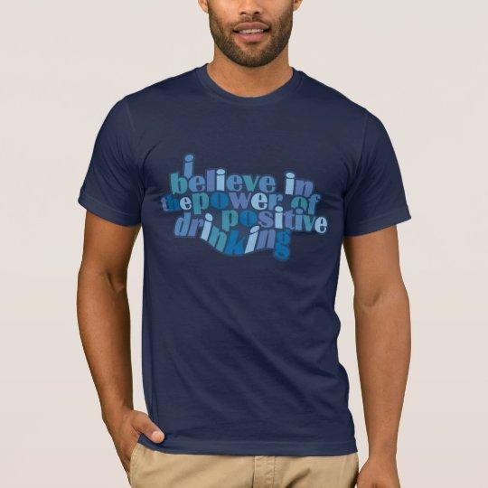 Camisa de consumición positiva - elija el estilo y