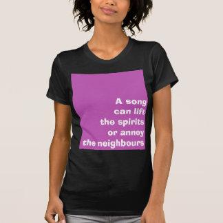 """Camisa del lema de la """"canción"""""""