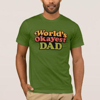 Camisa del papá de Okayest del mundo
