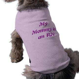Camisa del perro de la mamá del RN