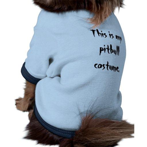 Camisa del perro - éste es mi traje del pitbull camisa de mascota