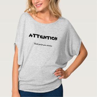 Camisa divertida de la ATENCIÓN para los chicas