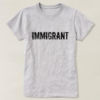 Camisa inmigrante de la protesta del Anti-Triunfo