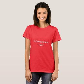 Camiseta 1 13:3 de los Corinthians el mensaje