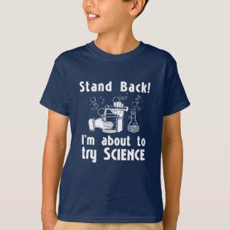 Camiseta ¡1 retroceda! Sobre para hacer ciencia