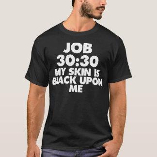 Camiseta 30:30 del TRABAJO MI PIEL ES NEGRA SOBRE MÍ