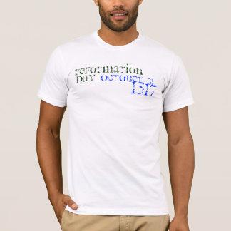 Camiseta 31 de octubre de 1517, reforma, día
