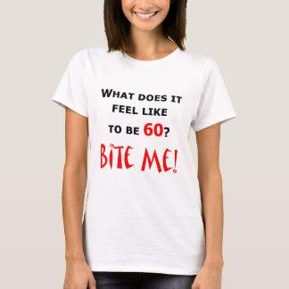 Camiseta ¡60 muérdame!
