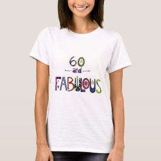 Camiseta 60 y fabuloso, 60 años, 60.o cumpleaños