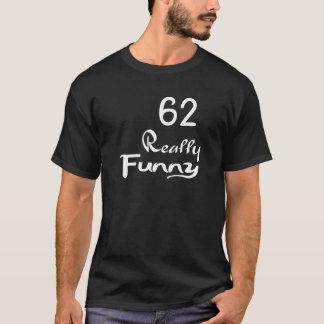 Camiseta 62 diseños realmente divertidos del cumpleaños