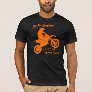 Camiseta ¡99 problemas sino el MX no es uno!