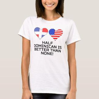 Camiseta A medias dominicano es mejor que ninguno