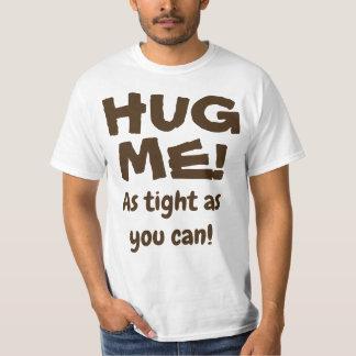 Camiseta ¡Abráceme!