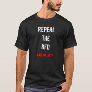Camiseta Abrogue el BFD (el cuidado de Obama)