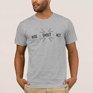 Camiseta Acto del ^ del grito del ^ de la subida