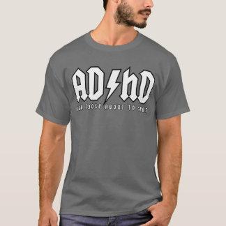 Camiseta ADHD - Para ésos alrededor a Spaz (quebradizo)