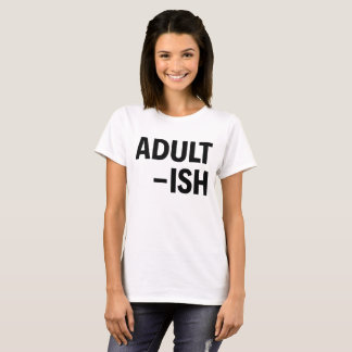CAMISETA ADULT-ISH