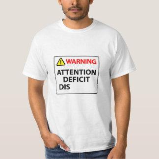 Camiseta Advertencia - desorden de déficit de atención