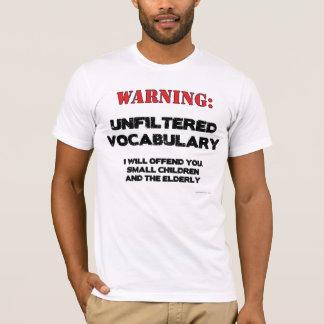 Camiseta Advertencia: Vocabulario sin filtro