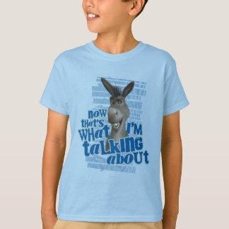 Camiseta ¡Ahora que es de lo que estoy hablando!