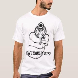 Camiseta Ahora tengo un arma
