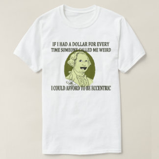 Camiseta AHÓRREME DE SER el |#jWe| EXTRAÑO si tenía un