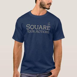 Camiseta Ajuste sus acciones por el cuadrado de la virtud