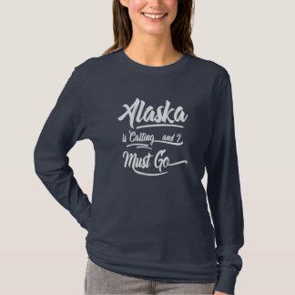 Camiseta Alaska es llamando yo debe ir las letras de lujo