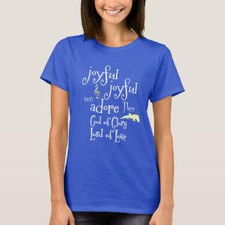 Camiseta Alegres, alegre adoramos la cita de Thee
