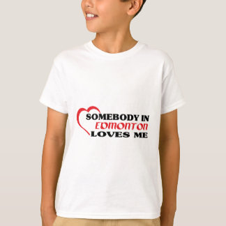 Camiseta Alguien en Edmonton me ama
