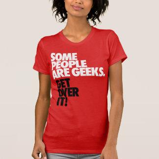 Camiseta Alguna gente es frikis
