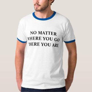 Camiseta allí usted es