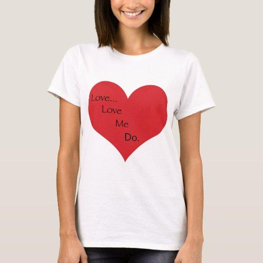 Camiseta Ámeme para hacer