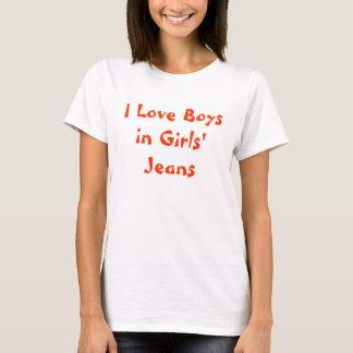 Camiseta Amo a muchachos en los vaqueros de los chicas