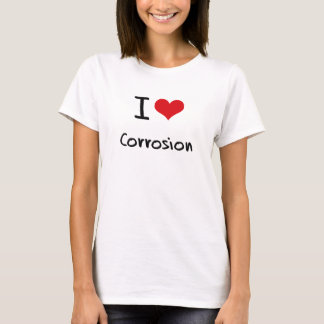 Camiseta Amo la corrosión