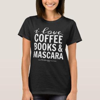 Camiseta Amo los libros y el rimel del café