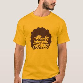 "Camiseta anaranjado 70 ' s-T-Shirt ""don't touch my Hair! """