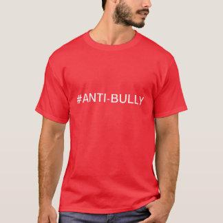 Camiseta Anti-Matón
